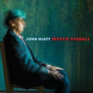 JohnHiatt-MysticPinball